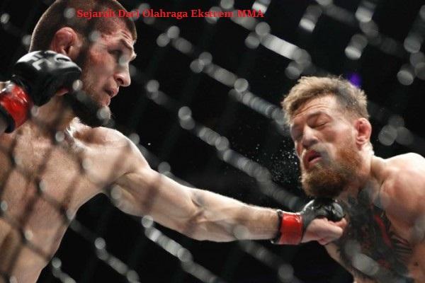 Sejarah Dari Olahraga Ekstrem MMA